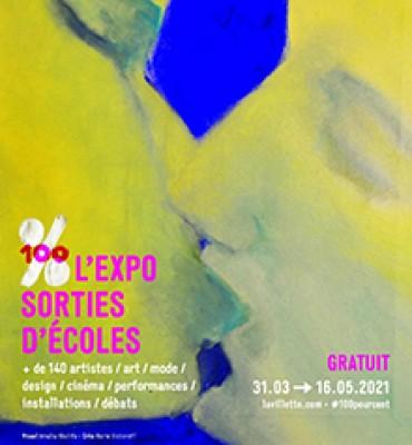 100% l'expo sorties d'école La Villette et Beaux Arts Paris